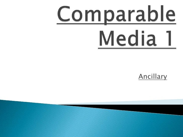 Comparable Media 1<br />Ancillary<br />