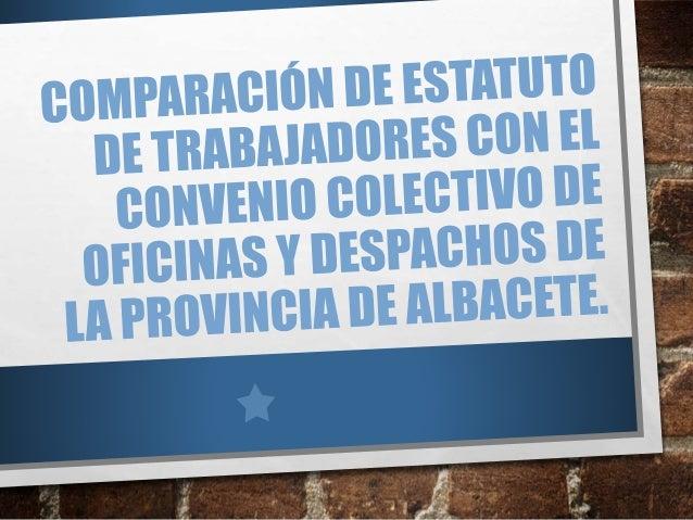 Comparaci n de convenio colectivo de oficinas y despachos for Convenio colectivo oficinas y despachos zaragoza