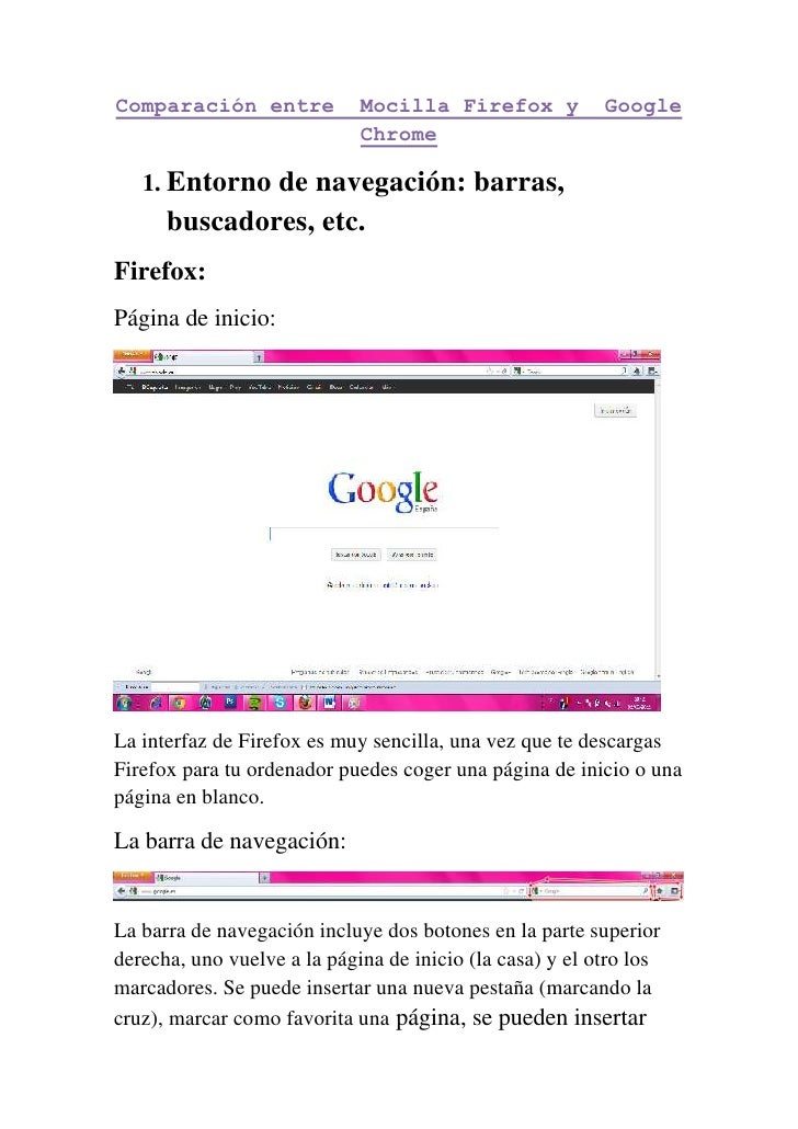 Comparación entre            Mocilla Firefox y            Google                             Chrome   1. Entorno de navega...