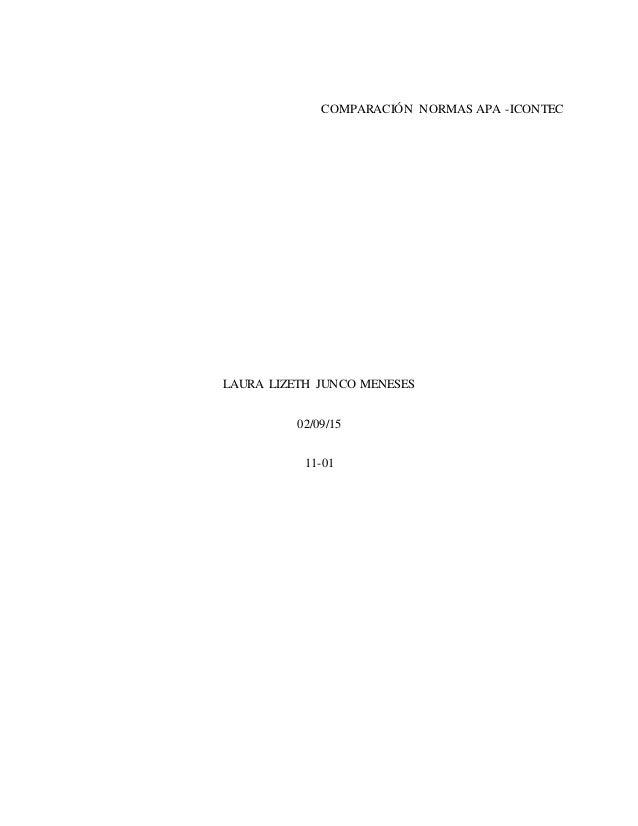 COMPARACIÓN NORMAS APA -ICONTEC LAURA LIZETH JUNCO MENESES 02/09/15 11-01