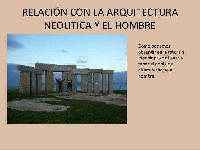 Relaci n del hombre con la arquitectura prehistorica for Arquitectura en linea