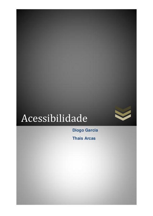 Acessibilidade Diogo Garcia Thais Arcas