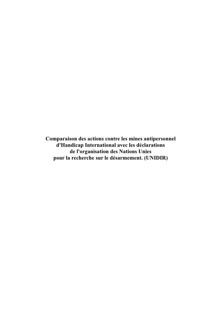 Comparaison des actions contre les mines antipersonnel    d'Handicap International avec les déclarations          de l'org...