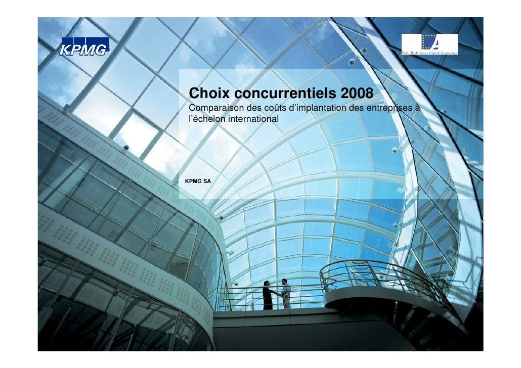 Choix concurrentiels 2008  Comparaison des coûts d'implantation des entreprises à  l'échelon international     KPMG SA