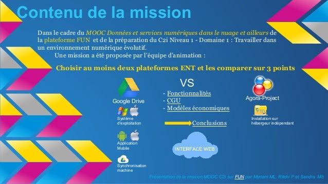 Contenu de la mission Dans le cadre du MOOC Données et services numériques dans le nuage et ailleurs de la plateforme FUN ...