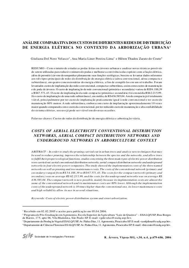 679 Sociedade de Investigações Florestais ANÁLISE COMPARATIVADOS CUSTOS DE DIFERENTES REDES DE DISTRIBUIÇÃO DE ENERGIA ELÉ...