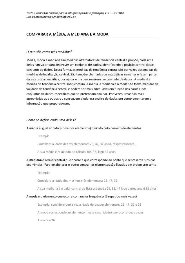 Textos: conceitos básicos para a interpretação de informação, v. 1 – Fev 2014 Luis Borges Gouveia (lmbg@ufp.edu.pt)  COMPA...