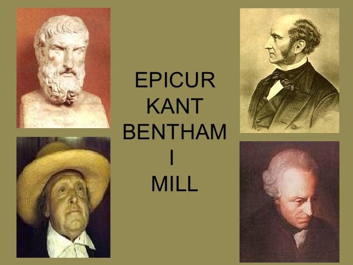 EPICUR KANT BENTHAM  I  MILL