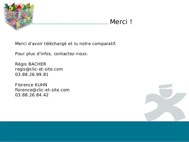 Merci ! Merci d'avoir téléchargé et lu notre comparatif. Pour plus d'infos, contactez-nous: Régis BACHER regis@clic-et-sit...