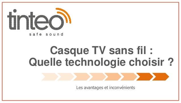 Casque TV sans fil : Quelle technologie choisir ? Les avantages et inconvénients