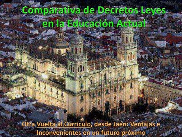 Comparativa de decretos leyes en la educación actual