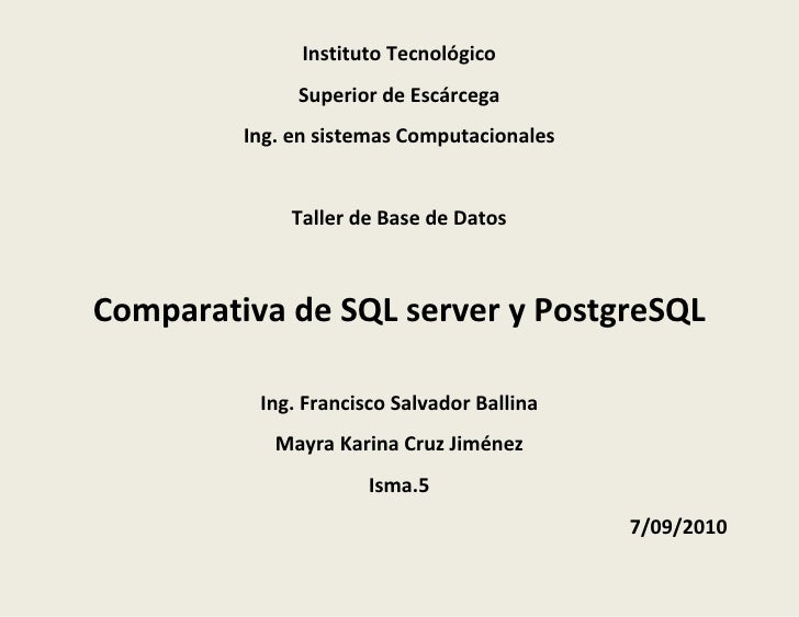 Comparativa de sql server y postgre sql