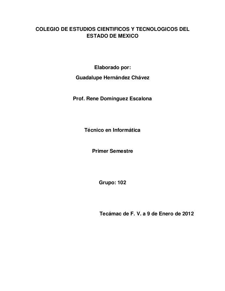 COLEGIO DE ESTUDIOS CIENTIFICOS Y TECNOLOGICOS DEL                ESTADO DE MEXICO                   Elaborado por:       ...