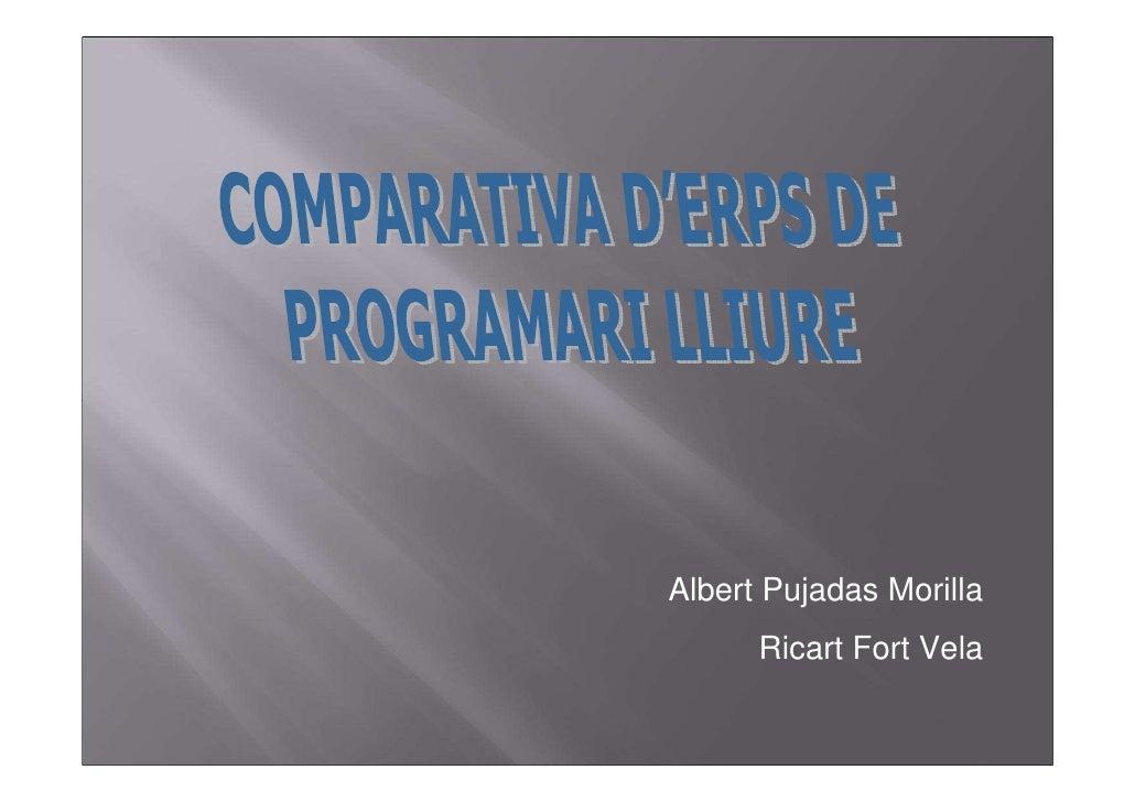 Albert Pujadas Morilla       Ricart Fort Vela