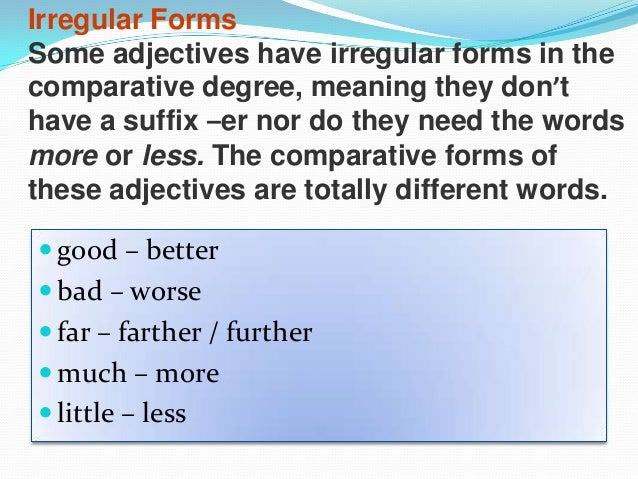 COMPARATIVE ADJECTIVES AND GRAMMAR EXPLANATIONS