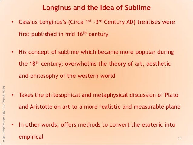 """Longinus and the Idea of Sublime • Cassius Longinus""""s (Circa 1st -3rd Century AD) treatises were first published in mid 16..."""