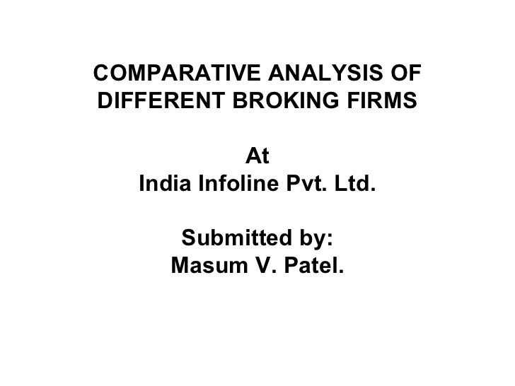 Comparative analysis of different broking firms