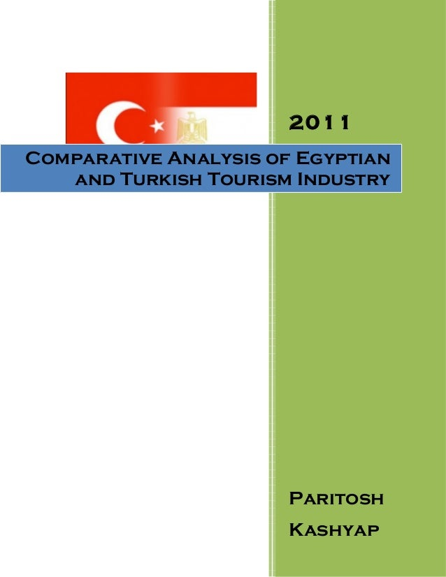 2011Comparative Analysis of Egyptian   and Turkish Tourism Industry                       Paritosh                       K...
