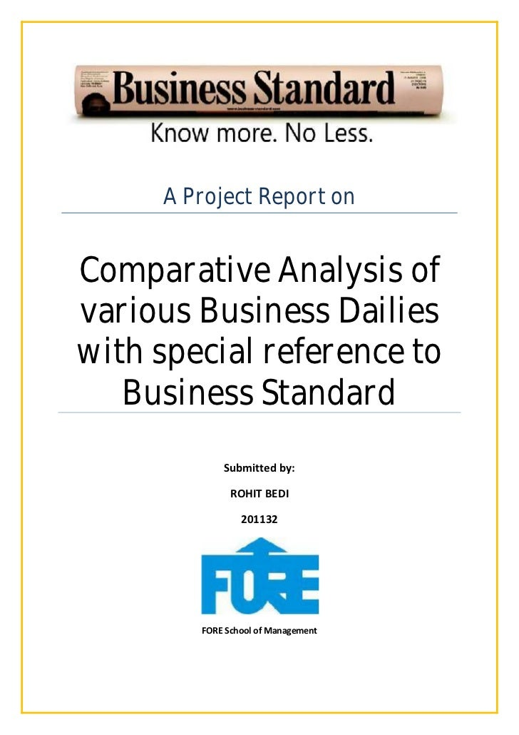 A Project Report onComparative Analysis ofvarious Business Dailieswith special reference to   Business Standard           ...