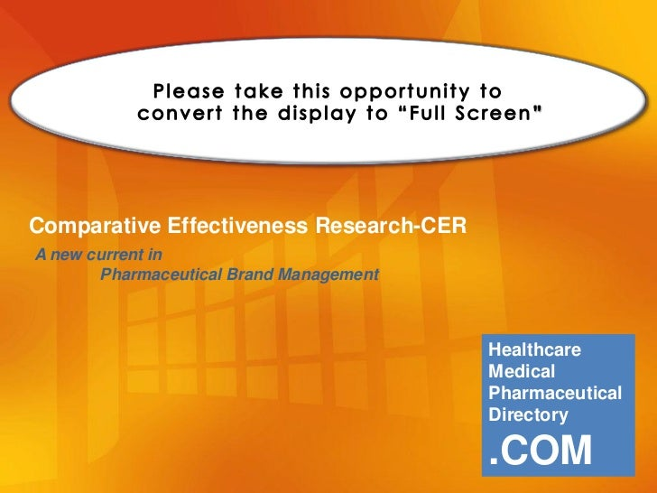 Comparative Effectiveness Research-CERA new current in       Pharmaceutical Brand Management                              ...