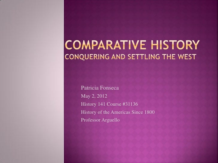 Patricia FonsecaMay 2, 2012History 141 Course #31136History of the Americas Since 1800Professor Arguello