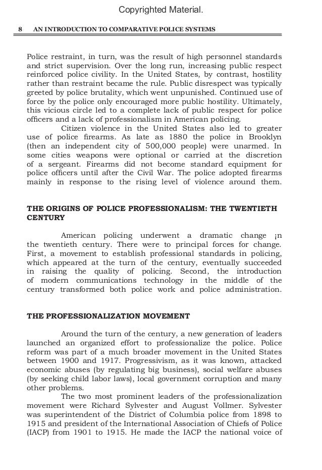 comparative policing systems essay A wonderful resource, user friendly and very well written - timothy j horohol, john jay collegea unique approach to studying police forces around the globe how do police forces around the world move toward democratization of their operations and responses.