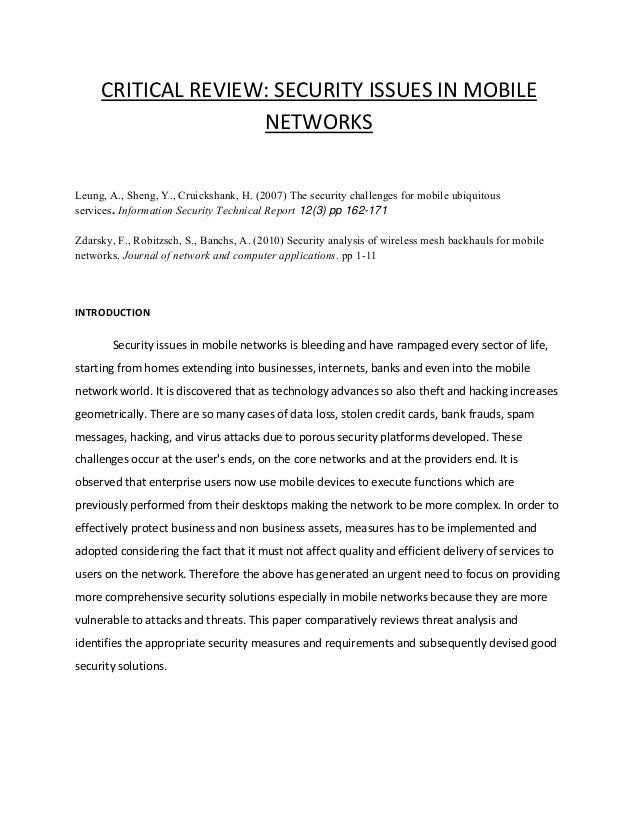 CRITICAL REVIEW: SECURITY ISSUES IN MOBILE NETWORKS Leung, A., Sheng, Y., Cruickshank, H. (2007) The security challenges f...