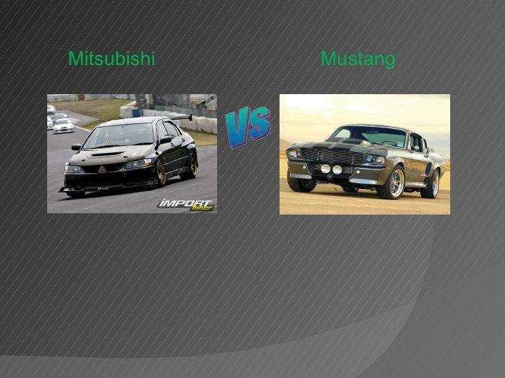 Vs Mitsubishi Mustang