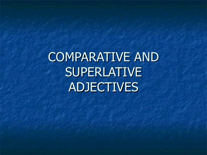 Comparatives  grammar explanation