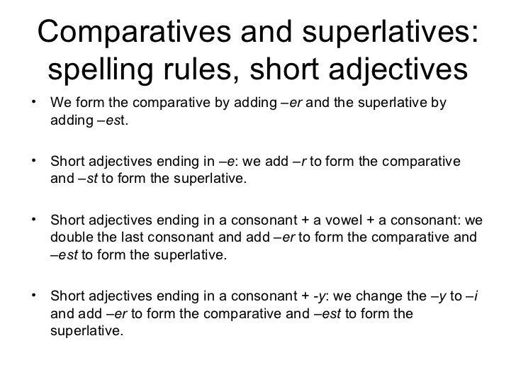 Comparatives and superlatives Slide 2