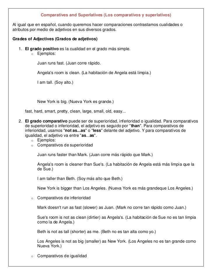 Comparatives and Superlatives (Los comparativos y superlativos)Al igual que en español, cuando queremos hacer comparacione...