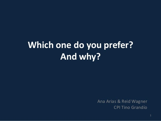 Which one do you prefer? And why? Ana Arias & Reid Wagner CPI Tino Grandío 1