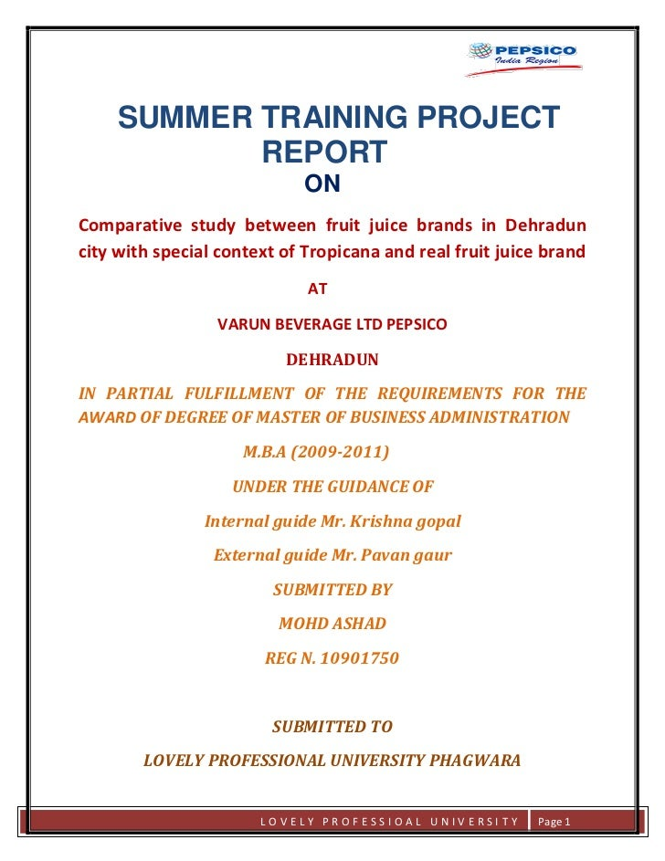 SUMMER TRAINING PROJECT                 REPORT                                 ON     Comparative study between fruit juic...