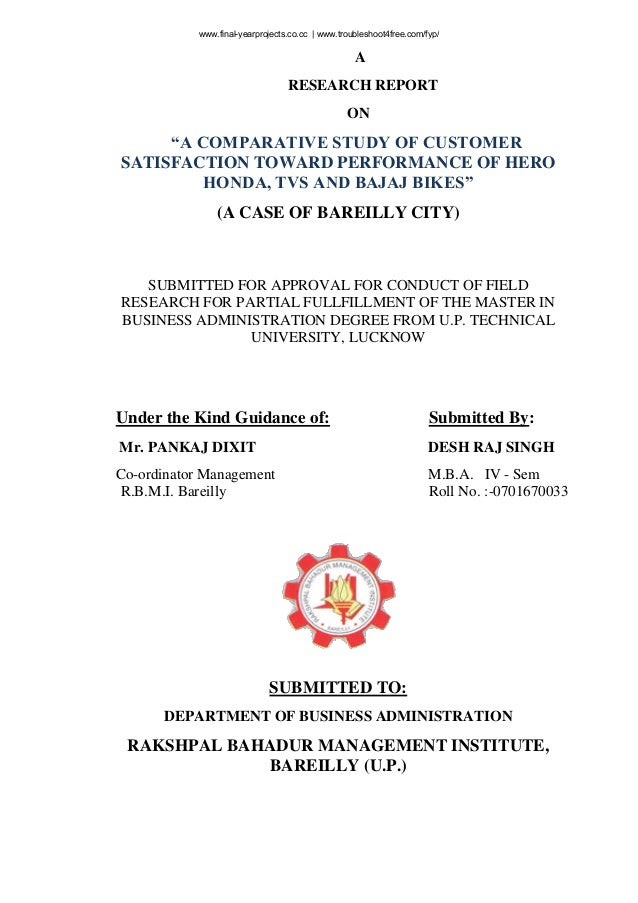 """A RESEARCH REPORT ON """"A COMPARATIVE STUDY OF CUSTOMER SATISFACTION TOWARD PERFORMANCE OF HERO HONDA, TVS AND BAJAJ BIKES"""" ..."""