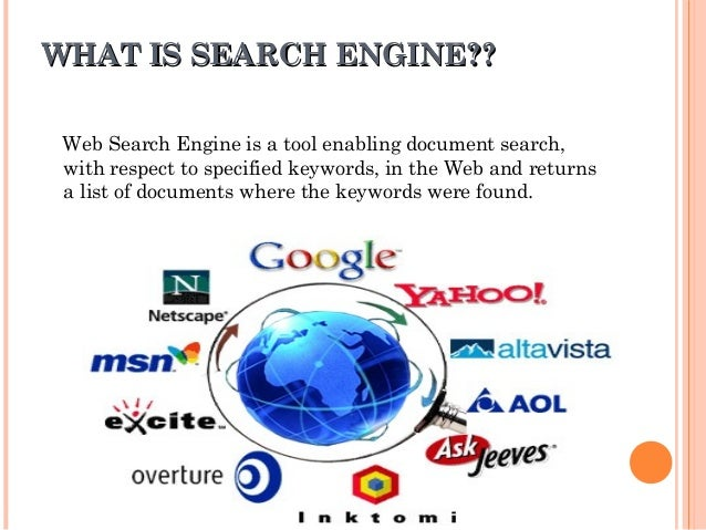 WHAT IS SEARCH ENGINE??