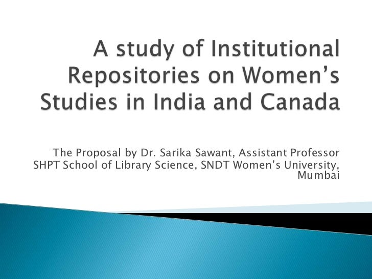 The Proposal by Dr. Sarika Sawant, Assistant ProfessorSHPT School of Library Science, SNDT Women's University,            ...