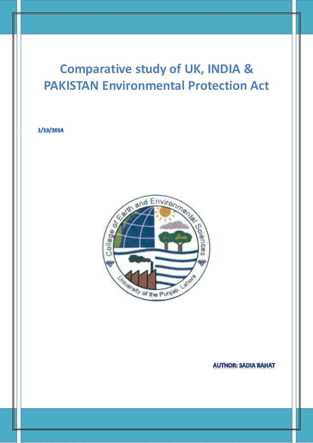Comparative study of UK, INDIA & PAKISTAN Environmental Protection Act