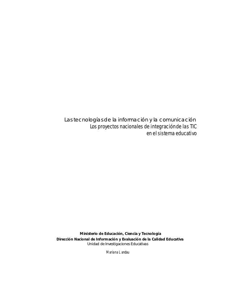 Las tecnologías de la información y la comunicación                  Los proyectos nacionales de integración de las TIC   ...
