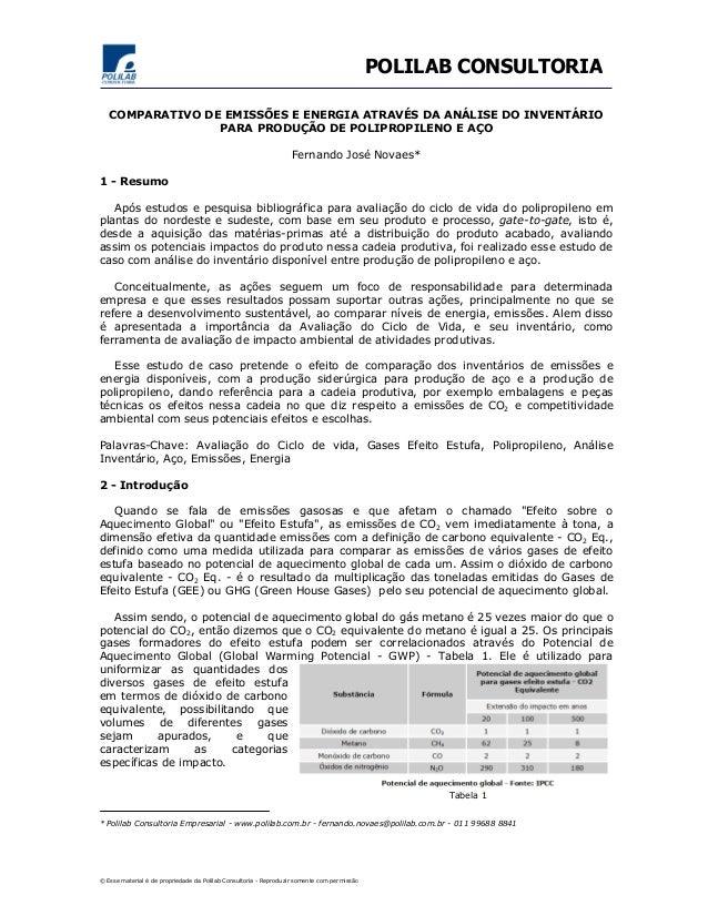 POLILAB CONSULTORIA  COMPARATIVO DE EMISSÕES E ENERGIA ATRAVÉS DA ANÁLISE DO INVENTÁRIO  PARA PRODUÇÃO DE POLIPROPILENO E ...
