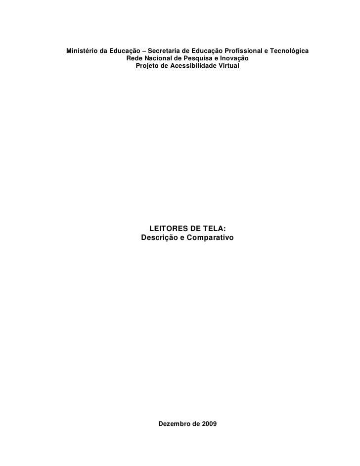 Ministério da Educação – Secretaria de Educação Profissional e Tecnológica                  Rede Nacional de Pesquisa e In...