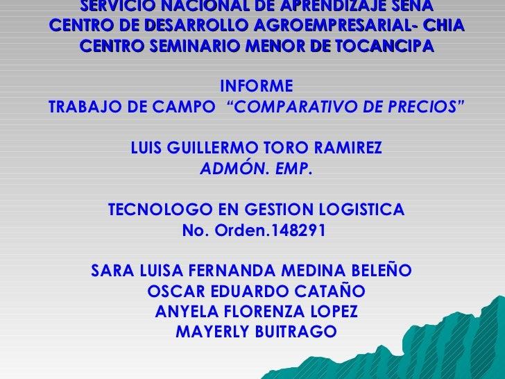 SERVICIO NACIONAL DE APRENDIZAJE SENA CENTRO DE DESARROLLO AGROEMPRESARIAL- CHIA CENTRO SEMINARIO MENOR DE TOCANCIPA INFOR...