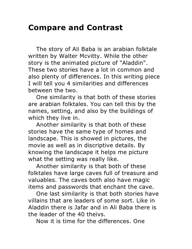Compare and Contrast      The story of Ali Baba is an arabian folktale written by Walter Mcvitty. While the other story is...