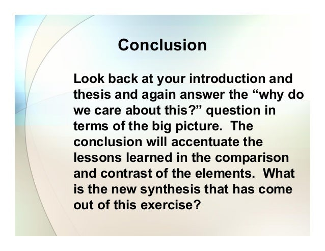 introduction and conclusion for compare/contrast essay Examples of introductions and thesis statements for comparison/contrast essay you may use the structure of any of the thesis statements, but you must write your.