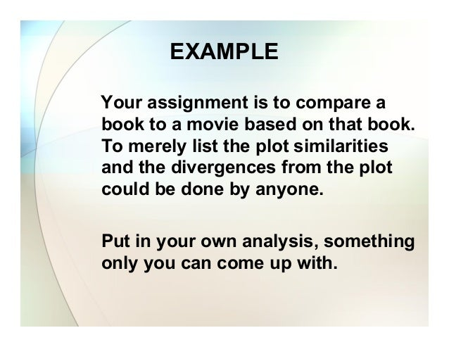 compare contrast movies books essay Free movie vs book papers there are many books and movies that are considered classics and have been enjoyed films, movies, compare/contrast] 911 words.