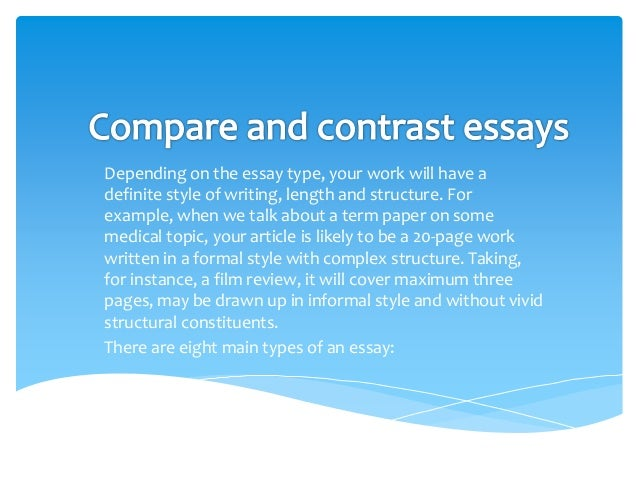 ideas for compare and contrast essays Teach your students how to write compare-and-contrast essays with this lesson plan a text lesson is used to explain the components of comparing.