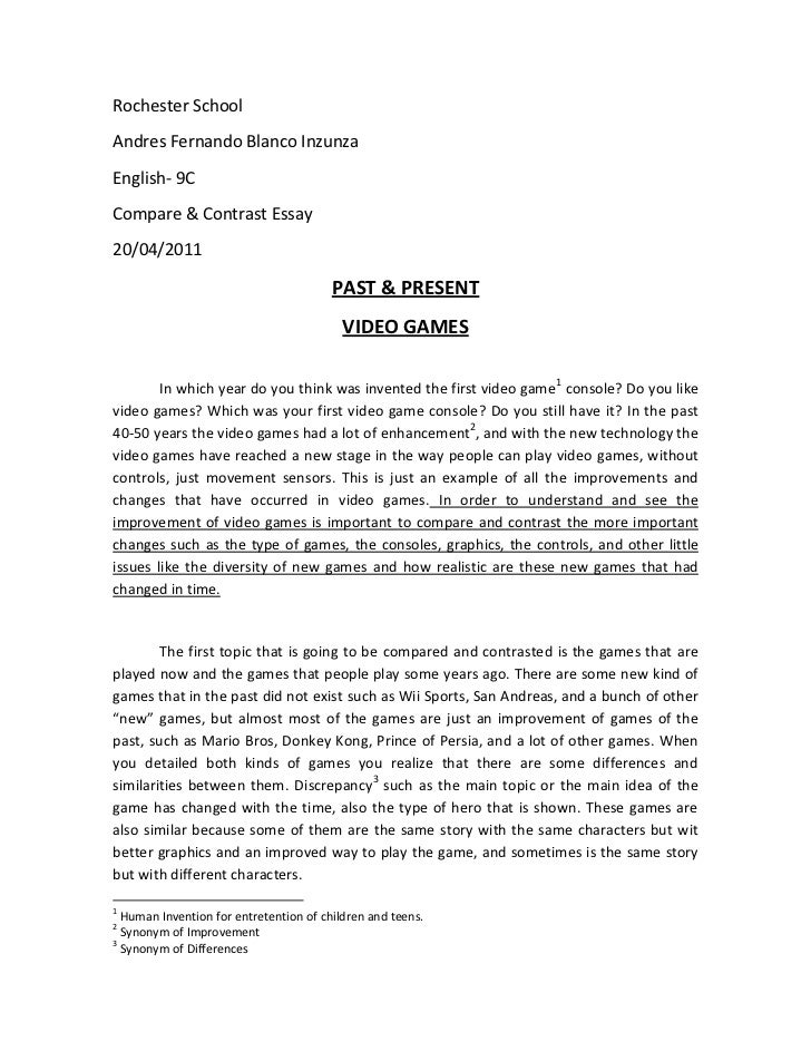 rochester schoolandres fernando blanco inzunzaenglish compare and contrast essay video games compare and contrast. Resume Example. Resume CV Cover Letter