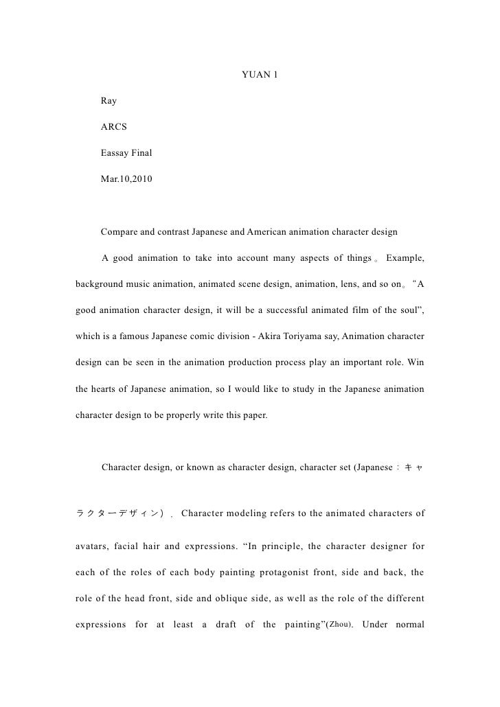 YUAN 1        Ray        ARCS        Eassay Final        Mar.10,2010           Compare and contrast Japanese and American ...
