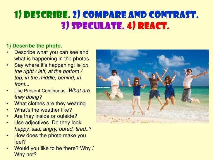 Comparing and Contrasting photos Slide 2