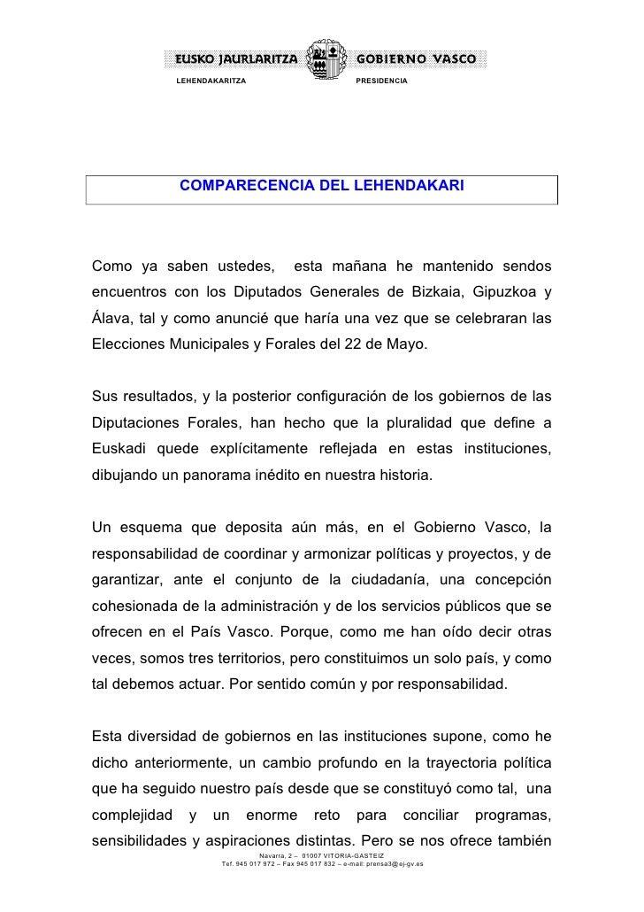 LEHENDAKARITZA                                   PRESIDENCIA              COMPARECENCIA DEL LEHENDAKARIComo ya saben usted...