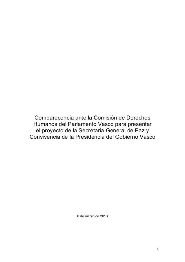 Comparecencia ante la Comisión de Derechos Humanos del Parlamento Vasco para presentar  el proyecto de la Secretaria Gener...